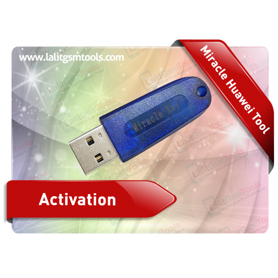 Miracle Huawei Tool Activation